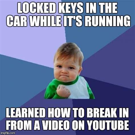 Car Keys Meme - well this just happened imgflip