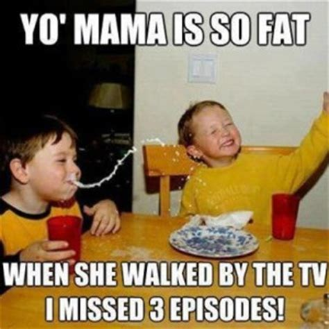 Fat Jokes Meme - 6 hilarious yo mama memes