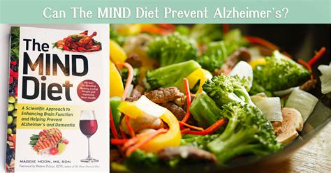 diet for the mind the science on what to eat to prevent alzheimer s and cognitive decline books quot the mind diet quot prevents alzheimer s a look at the book