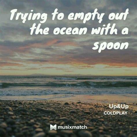 coldplay oceans lyrics best 20 coldplay best songs ideas on pinterest