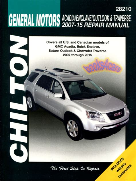 shop manual service repair book 2007 gmc shop manual acadia gmc service repair book chilton haynes
