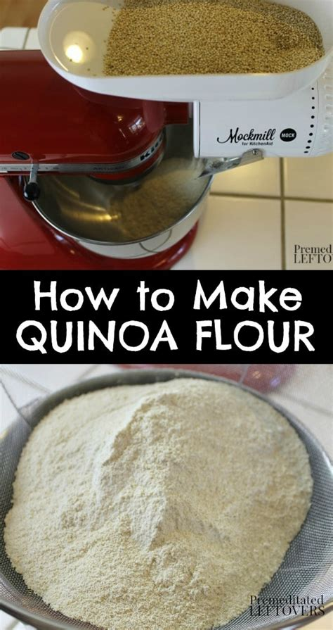 using flour how to make quinoa flour using a grain mill