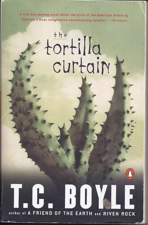 the tortilla curtain themes the tortilla curtain t c boyle fiction books