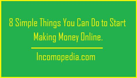 Simplest Way To Make Money Online - 8 simplest and legitimate ways to make money online from home