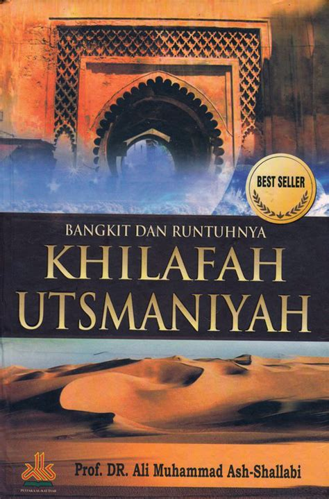 Runtuhnya Dinasti Wang Buku 1 Dan Buku 2 bangkit dan runtuhnya khilafah utsmaniyah toko buku diskon sepanjang tahun