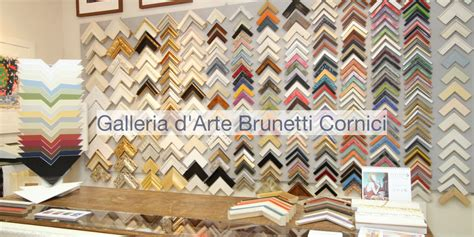 cornici d arte cornici galleria d arte brunetti