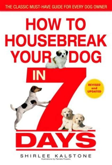 how to your not in the house how to housebreak your in 7 days revised luxury store