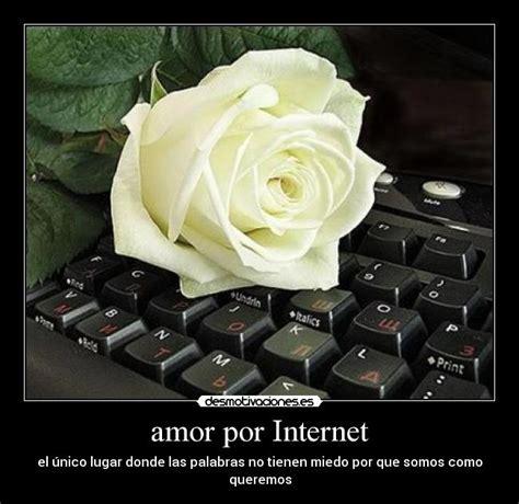 frases amor por internet pictures amor por internet novedad social amor por internet desmotivaciones