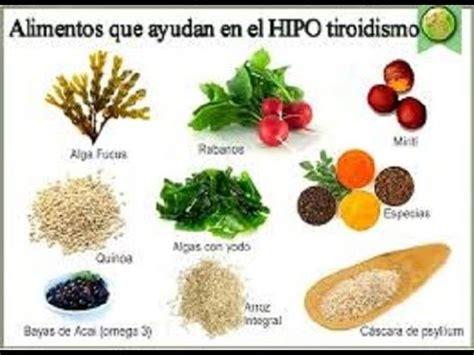 alimentos ricos en yodo para hipotiroidismo alimentos que ayudan a la tiroides youtube