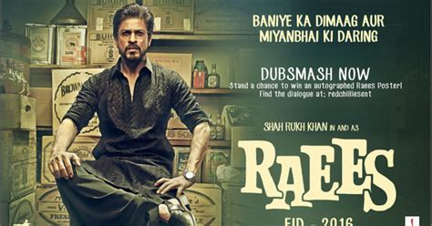 biography of movie raees raees 2017 full cast crew release date story