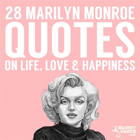 marilyn quotes 28 beautiful marilyn quotes on happiness