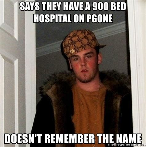 Remember The Name Meme - says they have a 900 bed hospital on pgone doesn t