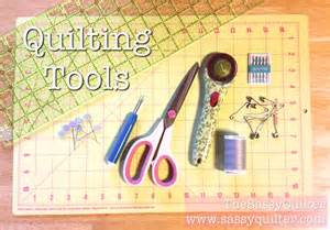 Quilting Tools So You Wanna Make A Quilt Part 1 Quilting Tools The