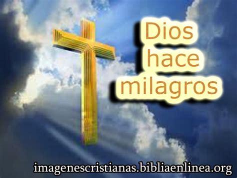 Imagenes De Dios Hace Milagros | imagen cristiana dios hace milagros imagenes cristianas