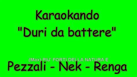 renga testo karaoke italiano duri da battere max pezzali nek
