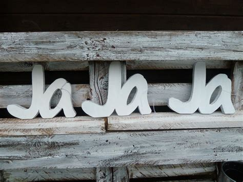 Ja Hochzeitsdeko by Ja Schriftzug Hochzeitsdeko Shabby Kreativwerkstatt