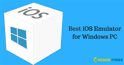 top  ios emulators  windows pc run ios apps  pc