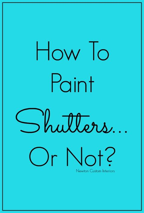 how to paint how to paint shutters