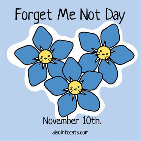 not day cat calendar november 10th forget me not day also