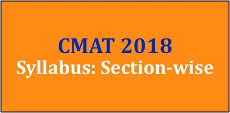 Cmat For Mba Syllabus by Cmat 2018 Syllabus Section Wise