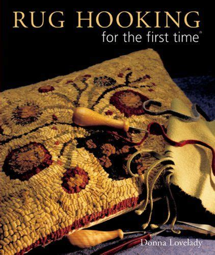 rug hooking books rug hooking for the time by donna lovelady http www dp 1402722370 ref cm sw r