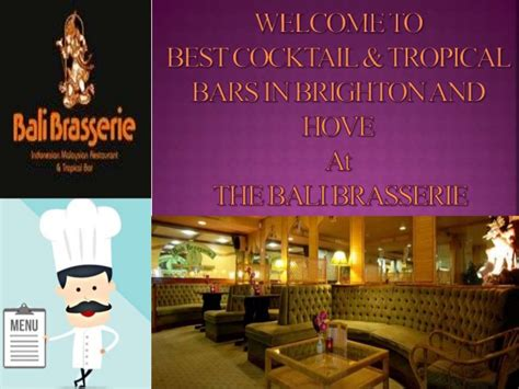 top bars in brighton for more information you can visit us http www balibrasserie co ukthe bali brasserie