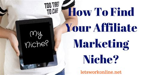 how to find niche business ideas your niche finder plan of how to find your affiliate marketing niche