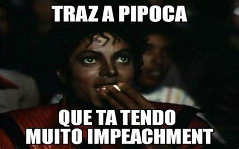 Os Meme - os memes da crise pol 237 tica 201 poca tempo