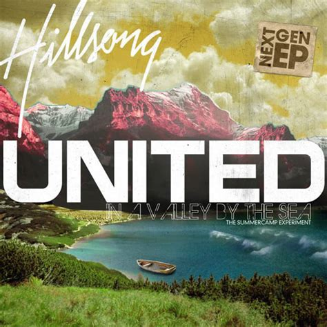 Cd Hillsong United hillsong united quot in a valley by the sea ep quot review