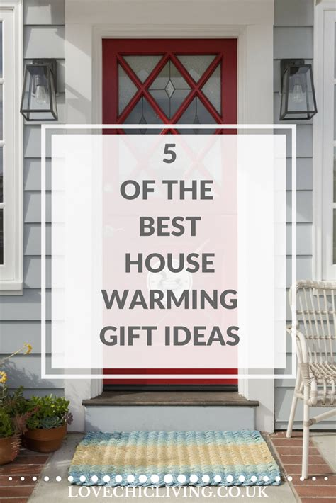 Good Housewarming Gifts 5 of the best housewarming gift ideas love chic living