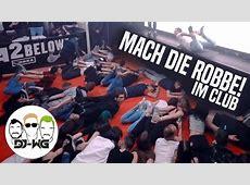 Mach die Robbe - im Club! - YouTube Mach Die Robbe