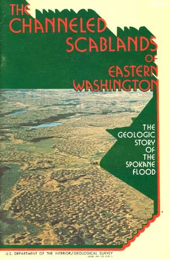 the channeled scablands of eastern washington the geologic story of the spokane flood classic reprint books usgs the channeled scablands of eastern washington