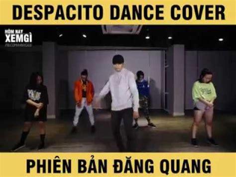 despacito dance cover dance cover despacito luis fonsi daddy yankee youtube