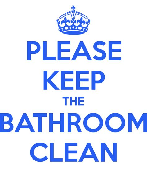 please keep the bathroom clean poster rosanayadira