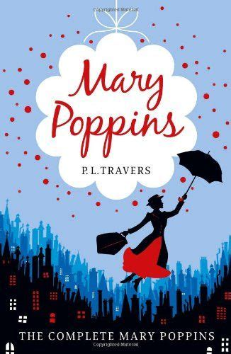 0007398557 mary poppins the complete with her strict but fair no nonsense attitude combined