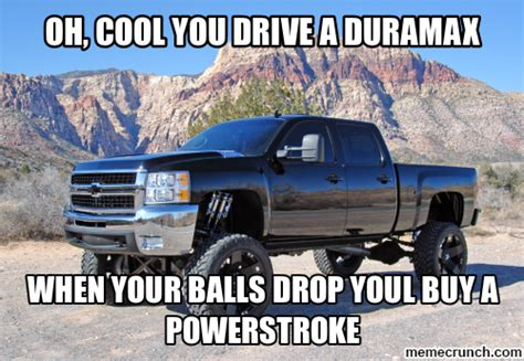 oh cool you drive a duramax