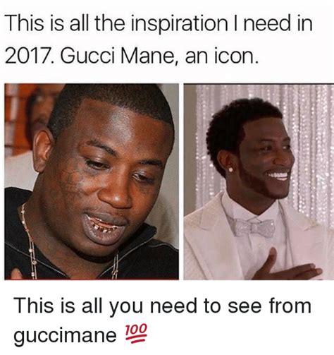 Gucci Mane Memes - 25 best memes about inspiration inspiration memes