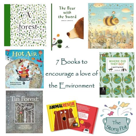 environment books 7 books to encourage a of the environment the story pot