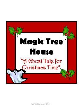 a ghost tale for christmas time magic tree house 44