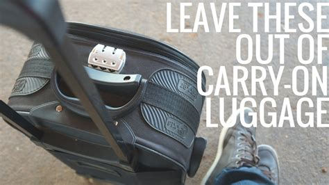 7 Things Not To Pack In Your Carry On by 5 Things Not To Pack In Your Carry On Luggage