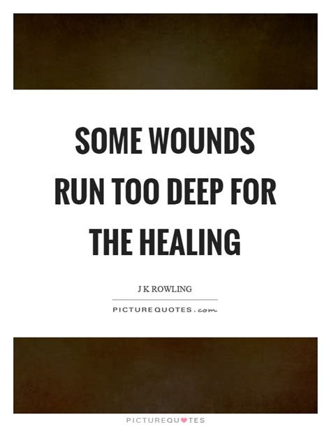 wound healing secrets revolutionary methods to heal your wound save your leg and reclaim your books wounds quotes wounds sayings wounds picture quotes
