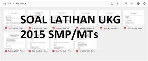 Trending Soal Biologi Kimia Smp Mts kumpulan soal latihan ukg 2015 smp mts format guru