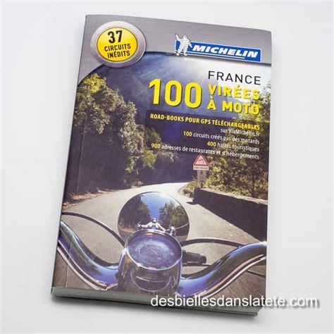 france le guide 97 100 vir 233 es 224 moto en france le guide et les roadbooks gps 224 t 233 l 233 charger
