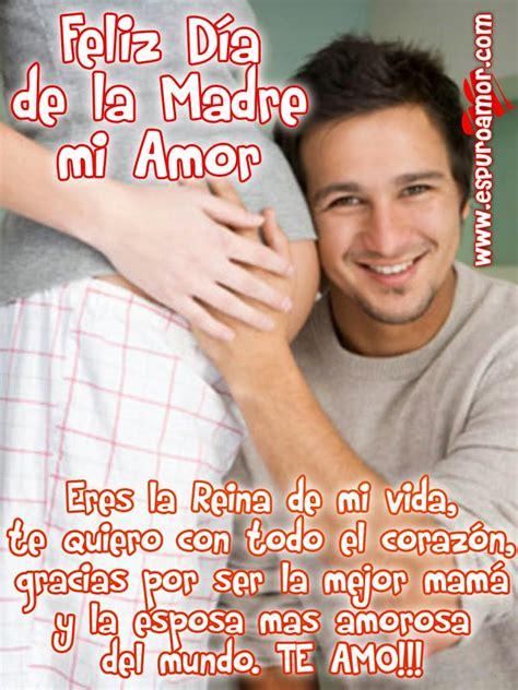 imagenes para mi esposa dia de las madres imagenes del dia de la madre para mi esposa images