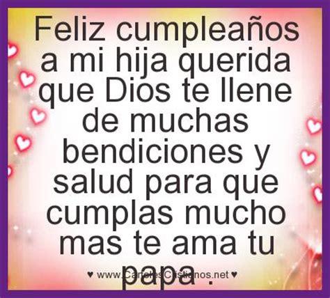 frases y imagenes de cumpleaños para un hijo feliz cumplea 195 177 os a mi hija querida que dios te llene de