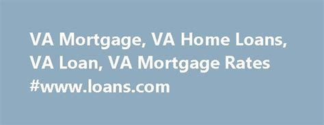 va house loan interest rate 25 best ideas about va benefits on pinterest military veterans va house loan and