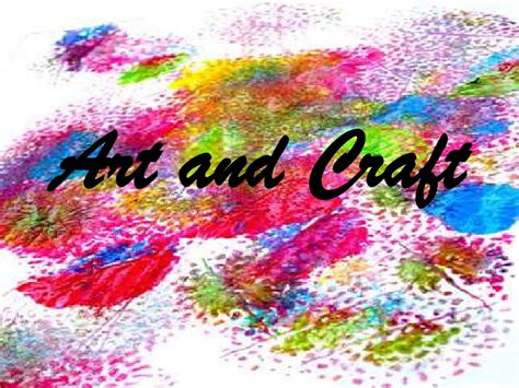 arts and craft and craft