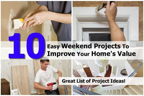 diy weekend projects 10 easy weekend projects to improve your home s value