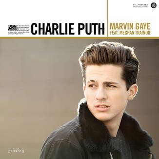 biography about charlie puth itunes music marvin gaye feat meghan trainor