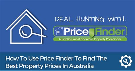 price finder step by step guide to finding great property